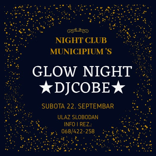 Municipiums, 22.09.2018. Glow night DJ Cobe